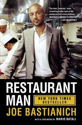 Restaurant Man - Bastianich, Joe, and Batali, Mario (Foreword by)