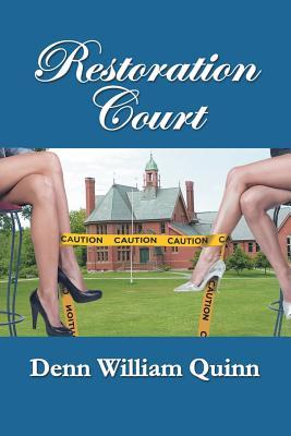 Restoration Court - Quinn, Denn William