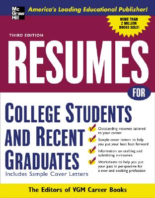Resumes for College Students and Recent Graduates - VGM Career Books
