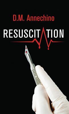 Resuscitation - Annechino, D M