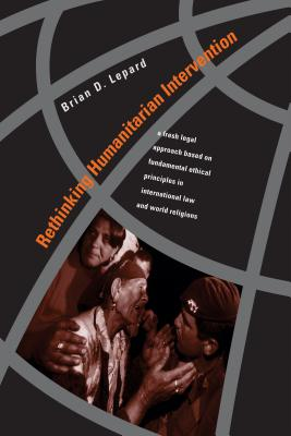 Rethinking Humanitarian Interv-Ppr - Lepard, Brian D