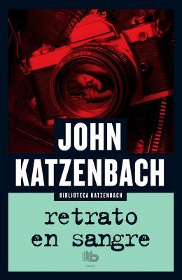 Retrato En Sangre - Katzenbach, John