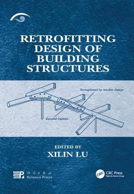 Retrofitting Design of Building Structures - Lu, Xilin (Editor)