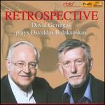 Retrospective: David Geringas plays Osvaldas Balakauskas
