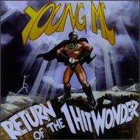 Return of the 1 Hit Wonder - Young MC