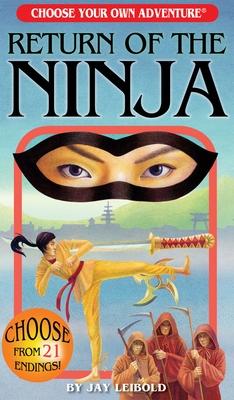Return of the Ninja - Leibold, Jay