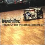 Return of the Pistachio Rockers [EP]