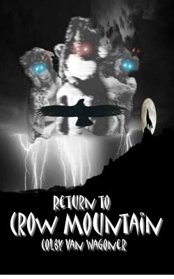 Return to Crow Mountain - Van Wagoner, Colby