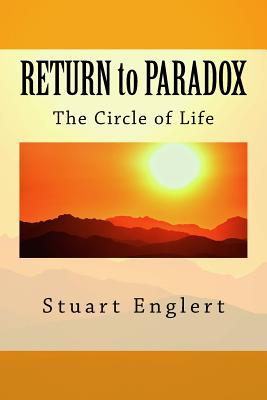 Return to Paradox: The Circle of Life - Englert, Stuart
