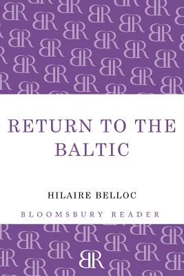 Return to the Baltic - Belloc, Hilaire