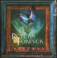 Returns - Return to Forever