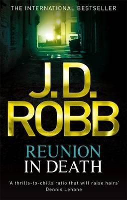 Reunion in Death - Robb, J. D.