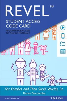 Revel for Families and Their Social Worlds -- Access Card - Seccombe, Karen T