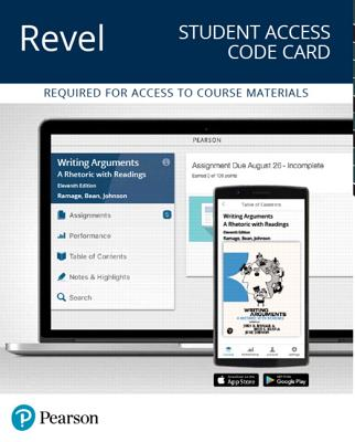 Revel for Writing Arguments: A Rhetoric with Readings -- Access Card - Ramage, John, and Bean, John, and Johnson, June