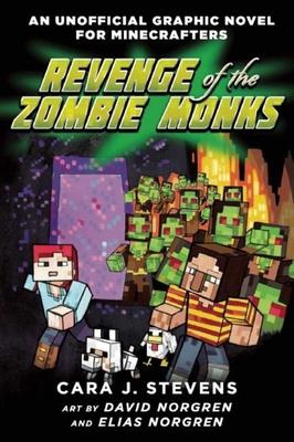 Revenge of the Zombie Monks - Stevens, Cara J