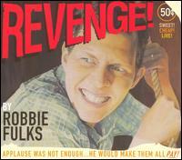 Revenge! - Robbie Fulks