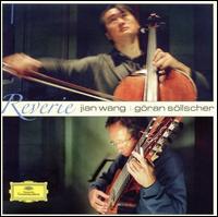 Reverie - G�ran S�llscher (guitar); G�ran S�llscher (guitar); Jian Wang (cello)