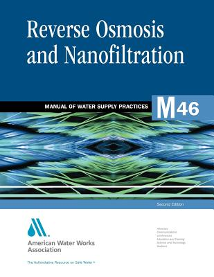 Reverse Osmosis and Nanofiltration - Awwa Staff