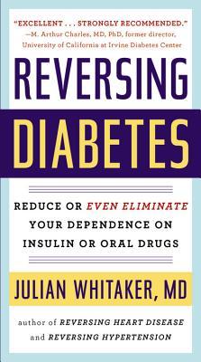 Reversing Diabetes - Whitaker, Julian