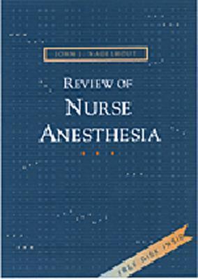 Review of Nurse Anesthesia - Nagelhout, John J, PhD, Faan