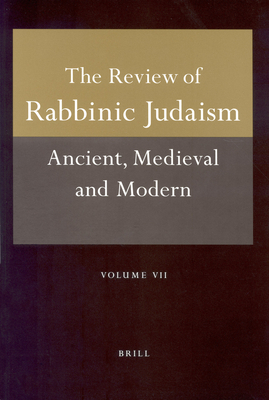 Review of Rabbinic Judaism, Volume 7 (2004) - Avery-Peck, Alan (Editor)