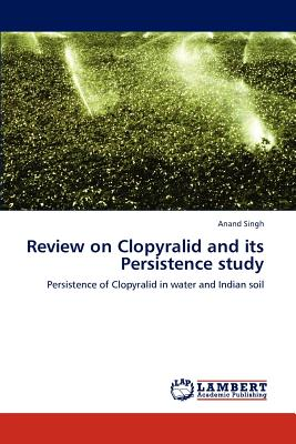 Review on Clopyralid and Its Persistence Study - Singh, Anand