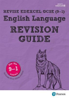 Revise Edexcel GCSE (9-1) English Language Revision Guide: (with free online edition) - Hughes, Julie