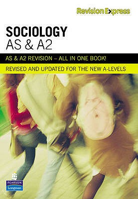Revision Express AS and A2 Sociology - Harris, Steve