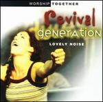 Revival Generation: Lovely Noise