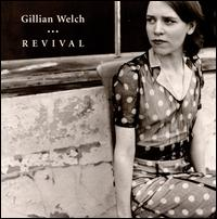 Revival - Gillian Welch