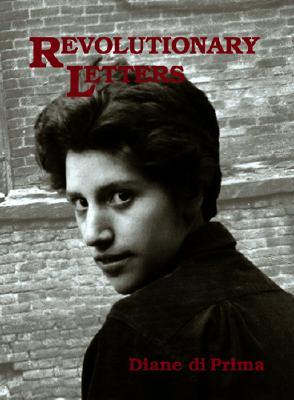 Revolutionary Letters - Di Prima, Diane, Professor