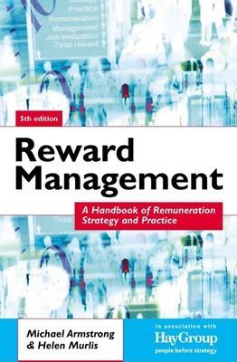 Reward Management - Armstrong, Michael, and Murlis, Helen
