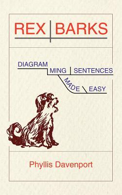 Rex Barks: Diagramming Sentences Made Easy - Davenport, Phyllis