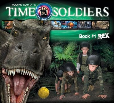 Rex: Time Soldiers Book #1 book by Kathleen Duey, Robert