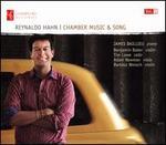 Reynaldo Hahn: Chamber Music & Song, Vol. 1