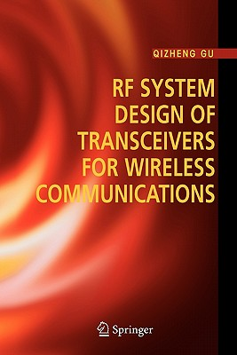 RF System Design of Transceivers for Wireless Communications - Gu, Qizheng