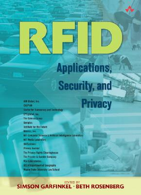 Rfid: Applications, Security, and Privacy - Rosenberg, Beth, and Garfinkel, Simson