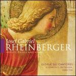 Rheinberger: Motets, Masses & Hymns