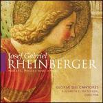 Rheinberger: Motets, Masses & Hymns