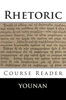 Rhetoric Course Reader - Younan, Andrew