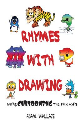 Rhymes With Drawing - Wallace, Adam