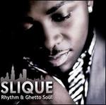 Rhythm & Ghetto Soul [Bonus Tracks]