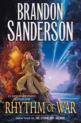 Rhythm of War: Book Four of the Stormlight Archive - Sanderson, Brandon