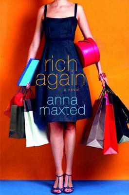 Rich Again - Maxted, Anna