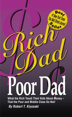 Rich Dad Poor Dad (International Edition) - Kiyosaki, Robert T.