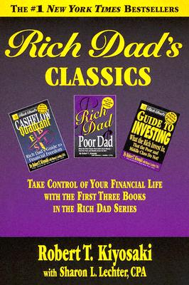 Rich Dad's Classics - Kiyosaki, Robert T, and Lechter, Sharon L, CPA