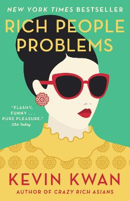 Rich People Problems: The outrageously funny summer read - Kwan, Kevin