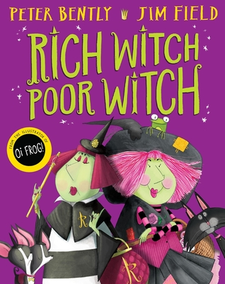 Rich Witch, Poor Witch - Bently, Peter