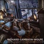Richard Cameron-Wolfe: An Inventory of Damaged Goods