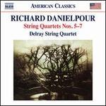 Richard Danielpour: String Quartets Nos. 5-7